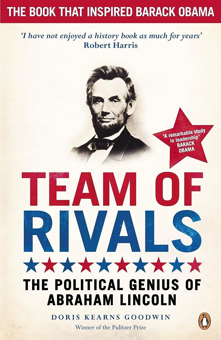 バッグ配管征服Team of Rivals: The Political Genius of Abraham Lincoln (English Edition)