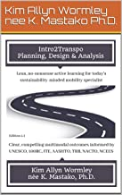 Intro2Transpo: Planning, Design & Analysis PDF