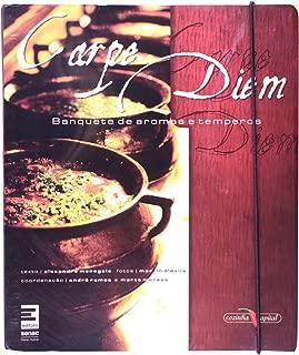 Carpe Diem - Banquete de Aromas e Temperos (Em Portugues do Brasil)