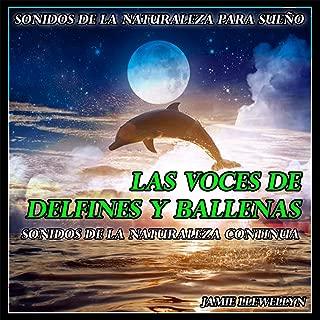Sonidos de la Naturaleza para Sueño: Las Voces de Delfines y Ballenas