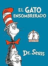 El Gato Ensombrerado (The Cat in the Hat Spanish Edition) (Beginner Books(R))
