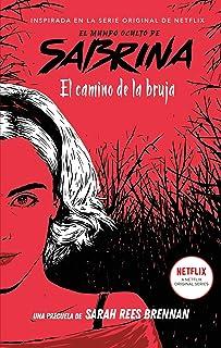 El mundo oculto de Sabrina: El camino de la bruja: 1 (#Fanta