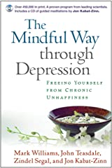 The Mindful Way through Depression: Freeing Yourself from Chronic Unhappiness (English Edition) Format Kindle