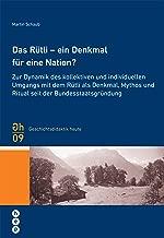 Das Rütli - ein Denkmal für eine Nation? (German Edition)