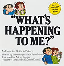 """""""What's Happening To Me?"""": The Classic Illustrated Children's Book on Puberty"""