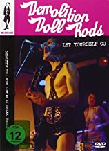 Demolition Doll Rods - Let Yourself Go: Live in Spain '06