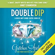 Double Dip: A Davis Way Crime Caper