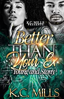 Better Than Your Ex: Young and Stony