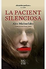 La pacient silenciosa (NOVEL-LA) (Catalan Edition) Kindle Edition