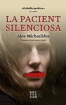 La pacient silenciosa (Catalan Edition)