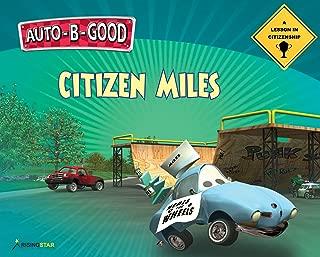 Citizen Miles - A Lesson in Citizenship (Auto-B-Good)