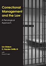 Correctional Management and the Law: A Penological Approach