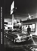 Gusmano Cesaretti: Fragments of Los Angeles 1969-1989