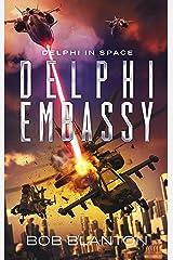 Delphi Embassy (Delphi in Space Book 11) Kindle Edition