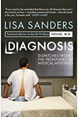 Diagnosis: Dispatches from the Frontlines of Medical Mysteries Paperback