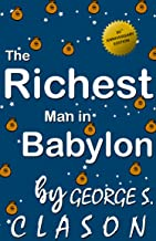 the richest man in babylon 95th Anniversary Edition By George S. Clason
