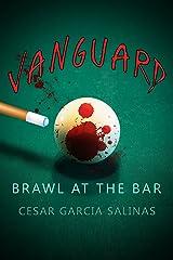 VanGuard: Brawl at the Bar (The Trespasser Book 2) Kindle Edition