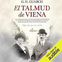 El talmud de Viena [The Talmud of Vienna] (Narración en Castellano)