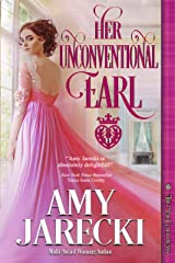 Her Unconventional Earl (The MacGalloways Book 2) Kindle Edition