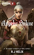 Angelic Online: Episode 2: A Lit RPG reverse harem series (AO)
