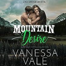 Mountain Desire: The Wild Mountain Men Series, Book 3