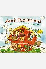 April Foolishness Kindle Edition