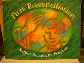 First Reconciliation (Sadlier Sacrement Program)