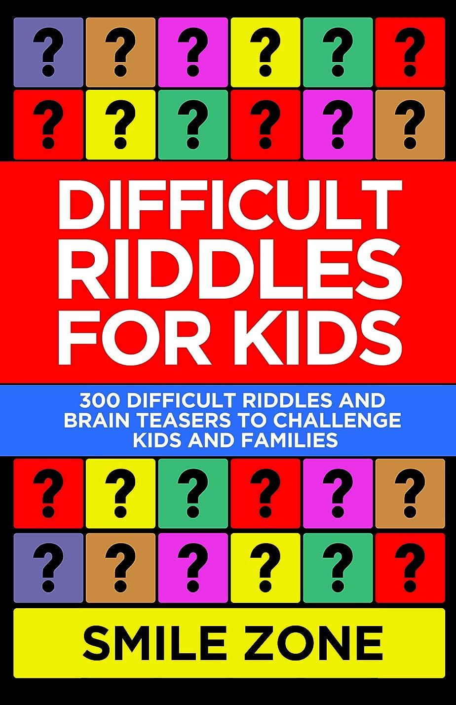 大陸寄稿者もろいDifficult Riddles For Kids: 300 Difficult Riddles and Brain Teasers to Challenge Kids and Families (Riddle Books For Kids Book 1) (English Edition)