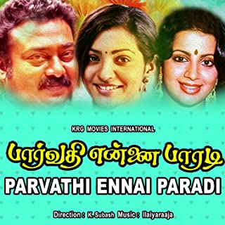 Parvathi Ennai Paradi (Original Motion Picture Soundtrack)
