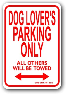 Dog Lovers Mini Parking Sign - Personalized Parking Sign - Novelty Sign for Kids Room/Office Parking/Childrens Room/Man Cave (Car Decals, Street Signs)