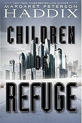 Children of Refuge (Children of Exile Book 2) Kindle Edition