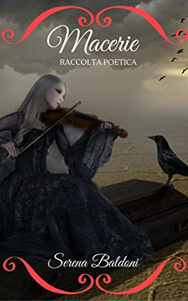 Macerie : Raccolta Poetica