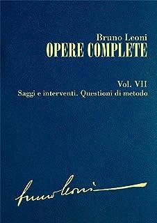 Opere complete. VII: Saggi e interventi. Questioni di metodo (Italian Edition)