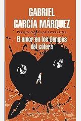 El amor en los tiempos del cólera (Spanish Edition) Format Kindle