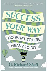 Success, Your Way: Do What You're Meant to Do Paperback