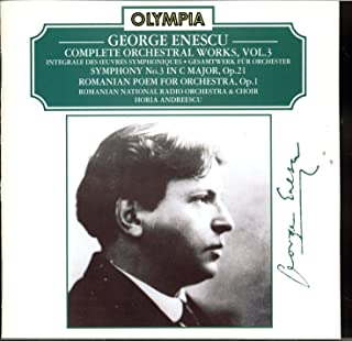 Enescu: Complete Orchestral Works, Vol. 3 - Symphony No. 3 in C Major, Op. 21, Romanian Poem for Orchestra, Op. 1