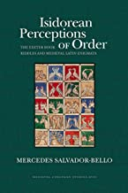 Isidorean Perceptions of Order: The Exeter Book Riddles and Medieval Latin Enigmata (WV MEDIEVEAL EUROPEAN STUDIES 17)