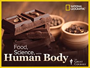 Food, Science, and the Human Body