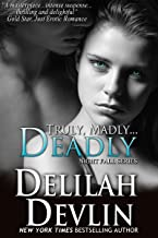 Truly, Madly...Deadly (a vampire romance) (Night Fall Book 2)