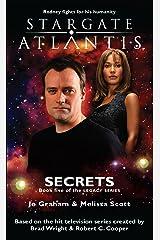 STARGATE ATLANTIS: Secrets (Book 5 in the Legacy series) (Stargate Atlantis: Legacy series) Kindle Edition