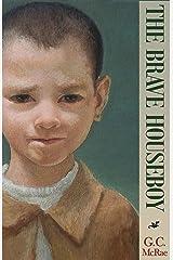 The Brave Houseboy: A Fairy Tale Kindle Edition