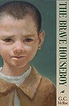 The Brave Houseboy: A Fairy Tale