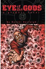 Eye of the Gods Kindle Edition