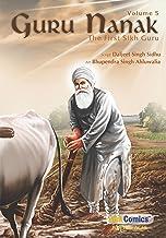 Guru Nanak, The First Sikh Guru, Volume 5 (Sikh Comics) (English Edition)