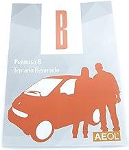 Aeol Manual permiso B. Actualizado 2020 Temario Resumido. Teórica Común. Aeol Service S.L. Libro Carné de conducir Coche Valmoni Sport