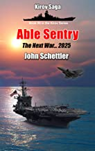 Able Sentry: The Next War (Kirov Series Book 50)