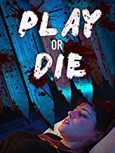 play or die movie