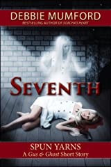 Seventh (Gus & Ghost Book 1) Kindle Edition