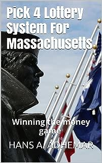 Pick 4 Lottery System For Massachusetts: Winning the money game