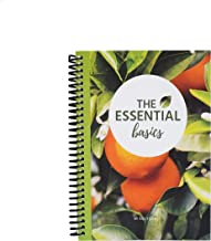 The Essential Basics - 6th Edition - The Ultimate Essential Oils Guide